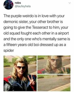 Hm, seems like Thor and Banner are the only sane Avengers<<< Thanos doesn't like Hela, he likes Death, but he doesn't in the movies. Funny Marvel Memes, Dc Memes, Marvel Jokes, Avengers Memes, Funny Memes, Thor Meme, Loki Thor, Loki Laufeyson, Hilarious