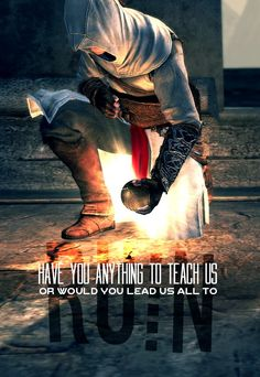 Have you anything to teach us or would you lead us all to ruin? #assassinscreed #ac1 #altair