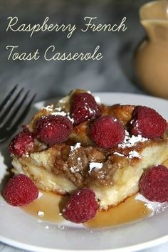 Raspberry French Toast Casserole - Great to make a day ahead of time.