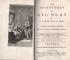 [Alain-René Lesage] The Adventures of Gil Blas of Santillane. A New Translation by the Author of Roderick Random [Tobias Smollett]. The sixth edition. In four volumes. Volume II. London, Printed for W. Strahan, J. Rifington, T. Davies, etc., London, n.d. [1785]