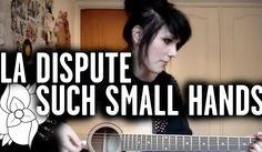 Such Small Hands (La Dispute Cover)