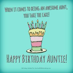 A big list of ways to say Happy Birthday Auntie. These birthday wishes for an aunt range from inspirational to simply hilarious. Uncle Birthday Quotes, Birthday Wishes For Aunt, Funny Birthday Message, Happy Birthday Quotes For Daughter, Happy Birthday For Her, Birthday Memes, Birthday Stuff, Birthday Board, Birthday Greetings
