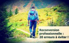 Reconversion professionnelle : 20 erreurs à éviter de toute urgence ! https://www.macreationdentreprise.fr/reconversion-professionnelle/