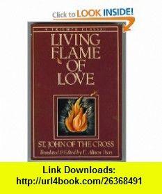 Living flame of love (Triumph classic) (9780800730130) John of the Cross , ISBN-10: 0800730135  , ISBN-13: 978-0800730130 ,  , tutorials , pdf , ebook , torrent , downloads , rapidshare , filesonic , hotfile , megaupload , fileserve