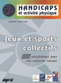 Jeux et sports collectifs : 500 adaptations pour une inclusion réussie / Eric Bernad, Xavier Chigot. http://buweb.univ-orleans.fr/ipac20/ipac.jsp?session=1456920S9R88T.6044&menu=search&aspect=subtab66&npp=10&ipp=25&spp=20&profile=scd&ri=7&source=~%21la_source&index=.IN&term=9782867134890&x=0&y=0&aspect=subtab66