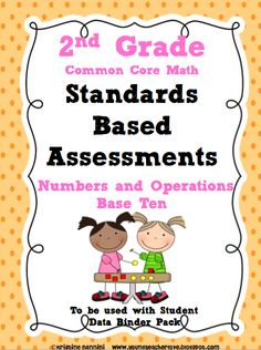 YoungTeacherLove: Standards Based Assessments that align to the 2nd grade Common Core Math Standards are coming!!!