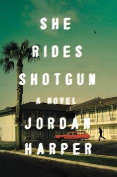 https://flic.kr/p/NQ2P34 | USA Jordan Harper She Rides Shotgun HarperCollins © David et Myrtille - Arcangel