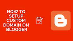 How To Setup Custom Domain on Blogger Seo, Cool Things To Buy, Blogging, Wordpress, Internet, Cool Stuff To Buy
