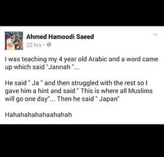 Hahaha! Cute =] Muslim humour.