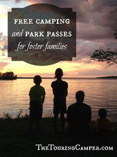 Some states offer free camping or park passes to foster families.