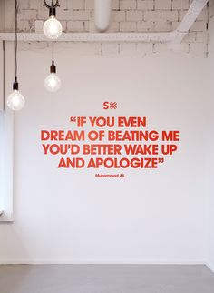 """If uou even dream of beating me, you'd better wake up and apologize"" Wall Decoration Branding"
