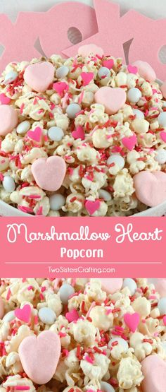 """Marshmallow Heart Popcorn - a fun Valentines Day treat. Sweet, salty, crunchy and delicious and it is so easy to make. Say """"I Love You"""" with this easy to make Valentine's Day dessert. Pin this great Popcorn recipe for later and follow us for more fun Valentines Day Food ideas."""