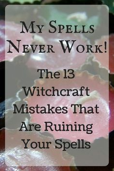 ☽✪☾...We all make witchcraft mistakes. But here are some great ways to make your practice better.