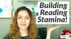 Building Reading Stamina - Vlog #6