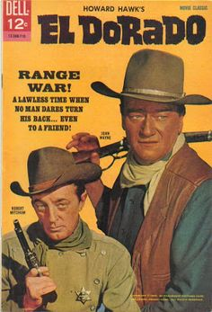 """""""El Dorado"""" (1956) Dell comic book. John Wayne and Robert Michum"""