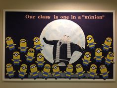 Back to school board. Our class is one in a minion
