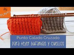 Punto Calado Cruzado: para tejer bufandas y cuellos-Soy Woolly - YouTube