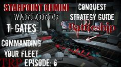 Starpoint Gemini Warlords:  Conquest Strategy Guide - EP6 -Comanding You...