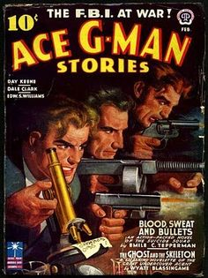 """""""Ace G-Man Stories"""" Pulp Art Cover Illustration ~Repinned Via Mike Hance"""
