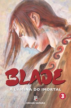 Blade - A Lâmina do Imortal - Vol.3