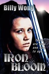 """(SFSite.com: """"...If you like Conan the Barbarian or Game of Thrones, this will serve as another novel to surely get your teeth into..."""" Iron Bloom has 4.0 Stars with 22 Reviews on Amazon)"""