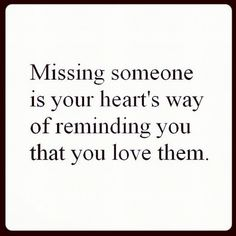 Discover and share Quotes About Missing Someone You Love. Explore our collection of motivational and famous quotes by authors you know and love. Losing Someone Quotes, Missing You Quotes, Great Quotes, Quotes To Live By, Me Quotes, Inspirational Quotes, Missing Dad, Good Memories Quotes, Cute Quotes For Your Crush