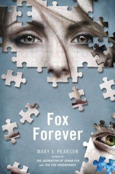 Children's Book Committee September 2013 Pick: FOX FOREVER by Mary E. Pearson (Henry Holt, 2013)