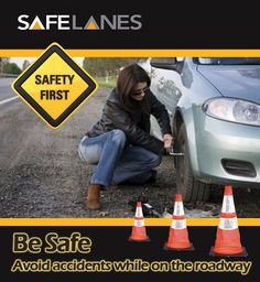 Safety first for road way emergencies such as changing a flat tire on the side of the road/ freeway.  Make sure others see you to avoid serious injuries.  www.SafeLanes.com