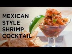 Mexican-Style Shrimp Cocktail by Chef Rick Bayless - YouTube