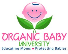 Organic Baby University, tips on keeping your pregnancy healthy and chemical free.