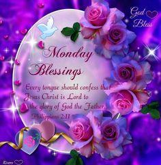 ✨Monday Blessings!✨                Philippians 2:11✨