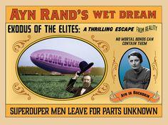 Original Poster: Ayn Rand's Wet Dream