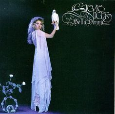 Stevie Nicks~ Bella Donna