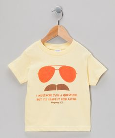 Take a look at this Yellow 'Mustache You A Question Magnum P.I.' Tee - Toddler & Kids on zulily today!