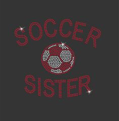 Girls Soccer Sister T-shirt. This would be great for my twin girls.
