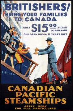 classic posters, free download, graphic design, retro prints, travel, travel posters, vintage, vintage posters, Canadian Pacific Steamships, Britishers! Bring Your Families to Canada - Vintage Travel Posters