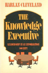 #DIKW The Knowledge Executive: 2: Harlan Cleveland: 9780525243076: Amazon.com: Books