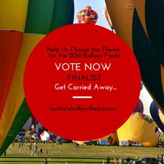 Help us choose the theme for the 2016 Balloon Fiesta! Cast your vote here: http://goo.gl/CTSDLo ‪#‎BalloonFiesta‬