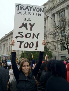Trayvon Martin is My son too