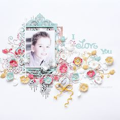 """Crafting ideas from Sizzix UK: """"I Love You"""" layout by Gerry"""
