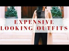 How To Look Expensive Part III: 6 Easy, Classic Outfits - ABOUT How To Look Expensive Part III: 6 Easy, Classic Outfits — SHOP How To Look Expensive Part III: 6 Easy, Classic Outfits 5 Must-Read Tips For First Time Home Buyers