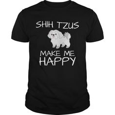 Get yours awesome Shih Tzus Make Me Happy T-shirt Shirts & Hoodies.  #gift, #idea, #photo, #image, #hoodie, #shirt, #christmas