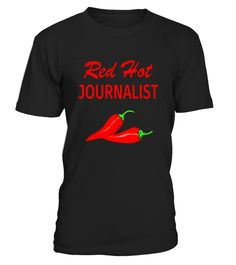 """# Funny Journalist T Shirt Gift Red Hot Journalist .  Special Offer, not available in shops      Comes in a variety of styles and colours      Buy yours now before it is too late!      Secured payment via Visa / Mastercard / Amex / PayPal      How to place an order            Choose the model from the drop-down menu      Click on """"Buy it now""""      Choose the size and the quantity      Add your delivery address and bank details      And that's it!      Tags: Funny journalist t-shirt gift for…"""
