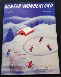 Winter Wonderland Sheet Music 1934 Dick Smith Felix Bernard Christmas Music