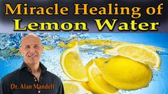 The Miracle Healing of Lemon Water (Natures Great Remedy) - Dr Mandell Home Remedies Beauty, Natural Home Remedies, Alternative Health, Alternative Medicine, Lemon Water Diet, Health Diet, Health Fitness, Lemon Drink, Water Recipes