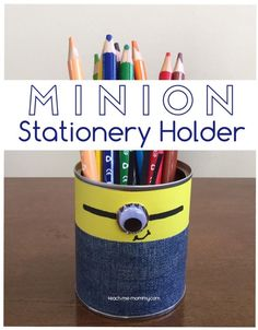 Minion Stationery Holder from a can!