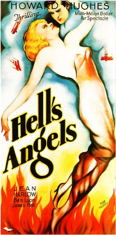 """""""Hell's Angels"""" is a 1930 American war film, directed by Howard Hughes and starring Jean Harlow, Ben Lyon, and James Hall. The film, which was produced by Hughes centers on combat pilots in World War I. It is now hailed as first blockbuster action film. Old Movies, Vintage Movies, Vintage Ads, Vintage Posters, Famous Movies, Old Movie Posters, Classic Movie Posters, Classic Movies, Cinema Posters"""