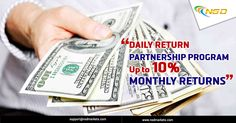 Register with our Daily Return Partnership Program and get up to 10% monthly returns!