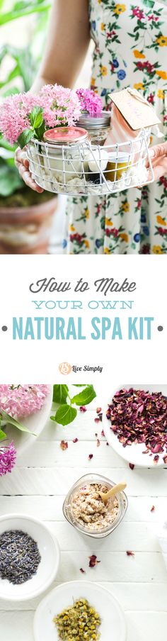 How to make your own homemade spa kit (for yourself or as a gift). Easy recipes to relax, calm, and nourish the skin (and body).