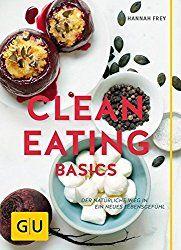 Beim Clean Eating geht es darum die Lebensmittel zu essen die rein sind, natürlich sollen sie sein und möglichst nicht industriell verarbeitet.